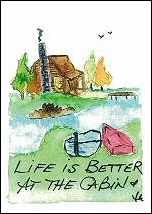 Life is Better at the Cabin Guestbook